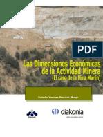 Las Dimensiones Económicas de La Actividad M Inera (El Cas o de La Mina Marlin)
