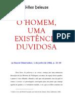 DELEUZE, Gilles - O Homem, Uma Existência Duvidosa (Sobre as Palavras e as Coisas de Foucault)