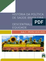 descentralização e equidade + história da política de saúde