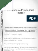 Projeto Casa Parte5