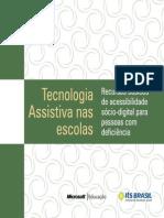 Cartilha Tecnologia Assistiva Nas Escolas - Recursos Basicos de Acessibilidade Socio-digital Para Pessoal Com Deficiencia