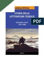 Ladislao Mittner - Storia Della Letteratura Tedesca, Da Goethe a Kant 1770-1900