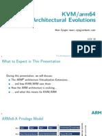 KVM/arm64 Architectural Evolutions