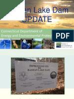 Bashan Lake Dam Update