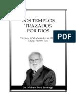 2013-12-27 Los Templos Trazados Por Dios