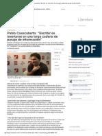 Pablo Casacuberta_ _Escribir Es Insertarse en Una Larga Cadena de Pasaje de Información
