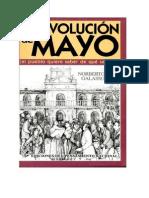 La Revolucion de Mayo El Pueblo Quiere Saber de Que Se Trato
