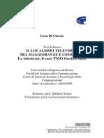 Il localismo televisivo tra maggioranze e comunità. Le telestreet, il caso Tmo Gaeta e oltre.