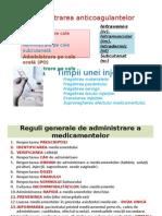 Administrare - Monitorizare Anticoagulante