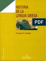 Historia de La Lengua Griega, Adrados