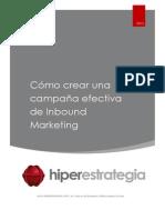 Cómo Crear Una Campaña Efectiva de Inbound Marketing