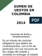 Resumen de Impuestos en Colombia 2014