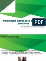 Valores Humanos - Aula 2 - Psicologia Aplicada
