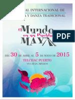 """Programación del I Festival Internacional de Música y Danza Tradicional """"El Mundo en un Pueblo Maya"""""""