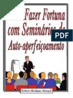Como Fazer Fortunas Com Seminários
