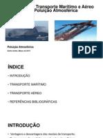 Tema 3 - Transporte Marítimo e Aéreo