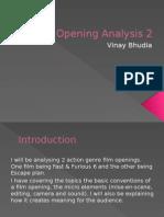2 Film Opening Analysis - Vinay Bhudia