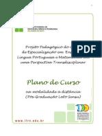 Pos-graduacao Lato Sensu Em Ensino Da Lingua Portuguesa e Matematica Numa Abordagem Transdisciplinar -EAD- 2012