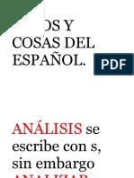 Casos y Cosas Del Español