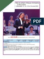Concerte Andre Rieu La Bucuresti 11, 12, 13 Si 14 Iunie 2015 (Pachet Vip)