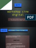 Cine Digital - Workshop