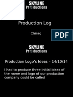 Production Log - Chirag