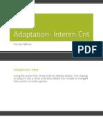 Adaptation- Interim Crit