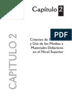 Criterios de Seleccion y Uso de Los Medios y Materiales Didácticos en El Nivel Superior