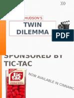 Twin Dilemma