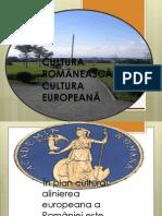 Cultura Romaneasca - Cultura Europeana