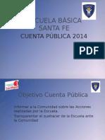 Escuela Básica Santa Fe 2015cuenta Publica