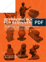 3 d Printing Booklet for Beginners