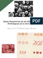 Bases Bioquímicas de Las Alteraciones Morfológicas de La