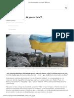 A Ucrânia  Perto Da 'Guerra Total'