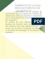 81630532-FUNCIONAMIENTO-DE-LA-CAJA-DE-CAMBIOS-AUTOMATICA-DE 2.odp