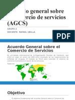 Acuerdo general sobre elcomercio de servicios.pptx