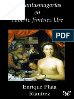 Plata Ramirez Enrique Las Fantasmagorias en Alberto Jimenez Ure 22110 r1.0 SebastianArena