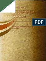 Materiales Didacticos Para La Ensenanza y La Practica de La Traduccion Francesespanol Pretraduccion y Traduccion 2a Edicion Ampliada Revisada y Corregida