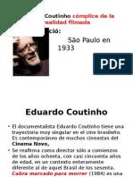 Eduardo Coutinho- Cómplice de La Realidad
