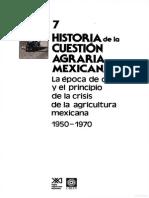 7.- Historia de La Cuestion Agraria Mexicana