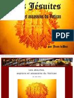 Les Jésuites, Espions Et Assassins Du Vatican