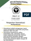 8. Bab 7 PKTI 1C Otomatisasi Perkantoran