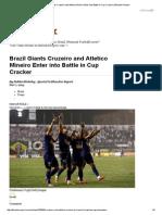 Brazil Giants Cruzeiro and Atletico Mineiro Enter Into Battle in Cup Cracker _ Bleacher Report