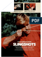 Slingshots Now Super Accurate