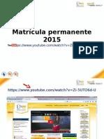Tutorial Matricula E Studiantes Antiguos 2015 (1)