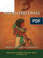 The Anointed Ones - Secrets of the Messiah Medicine