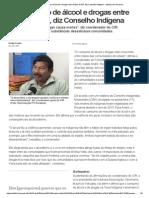 Cresce o Uso de Álcool e Drogas Entre Índios de RR, Diz Conselho Indígena - Notícias Em Roraima