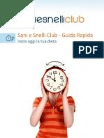 01 - Sani e Snelli Club - Guida Rapida