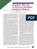 tendinopathy- why the difference between tendinitis and tendinosis matters