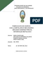 Informe de Fabricaion de Acero Con Metalurgia Secundaria